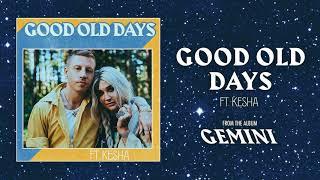 Good Old Days Kesha Unrapped Remix Clean No Rap Solo Version