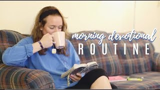 My Morning Devotional Routine | How I Spend My Time with God