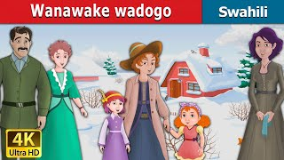 Wanawake wadogo   Hadithi za Kiswahili  Katuni za Kiswahili   Hadithi za Watoto  Swahili Fairy Tales