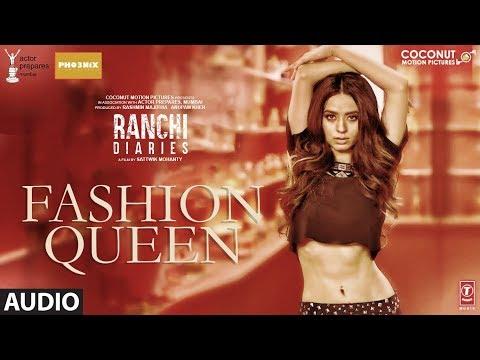 download lagu Ranchi Diaries: Fashion Queen Full  Song  Soundarya gratis