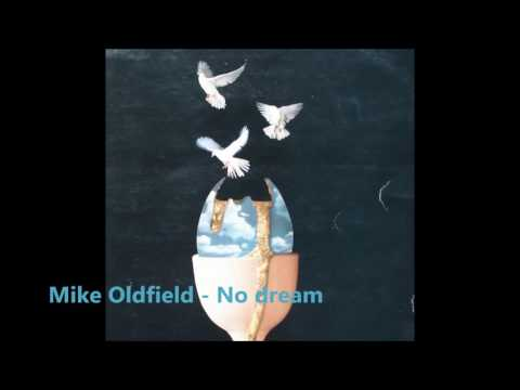 Mike Oldfield - No Dream