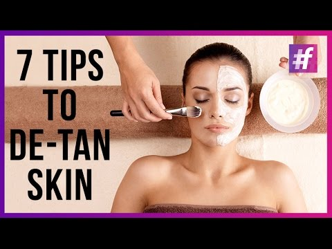 7 Tips to De-Tan Skin - How to De Tan Your Skin in Summers