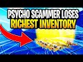 Psycho Scammer Gets Scammed For RICHEST Inventory In Fortnite Save The World mp3