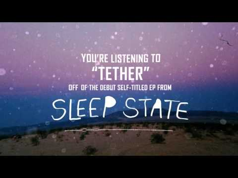 Sleep State - Tether