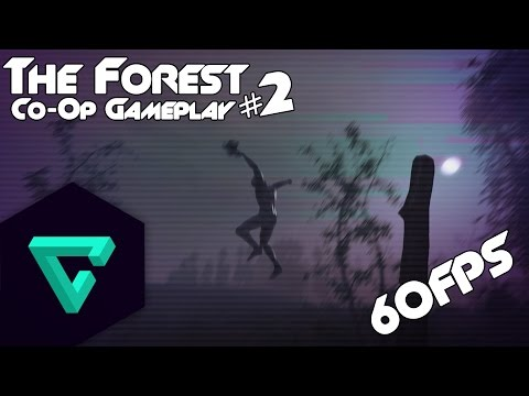 The Forest - Co-Op Gameplay #2 [HD] [M] [60FPS]