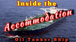 life at Sea | Inside the Accommodation of a Crude Oil Tanker Ship| Mariner Mahbub