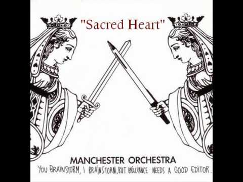 Manchester Orchestra - Sacred Heart