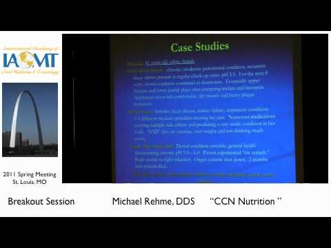 Dr. Michael Rehme discusses nutrition and dental and overall health IAOMT St. Louis 2011