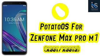 [ROM][PIE] POTATO OS FOR ASUS ZENFONE MAX PRO M1 WITH ANTUTU AND PUBG PERFORMANCE TEST
