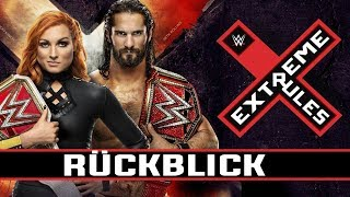 WWE Extreme Rules RÜCKBLICK / REVIEW