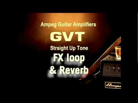 Ampeg GVT Tube Guitar Amps -- Core Features