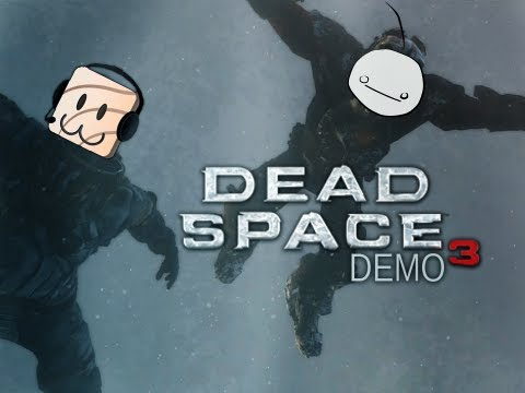 Cry and Friends Play: Dead Space 3 Demo