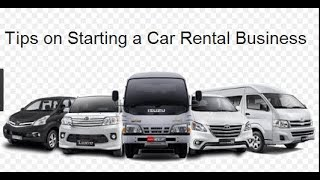 Tips on Starting a Car Rental Business