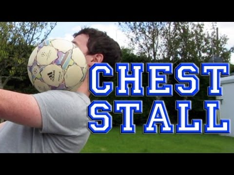 Chest Stall (Tutorial) :: Freestyle Football / Soccer