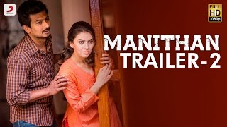Manithan - Official Trailer 2