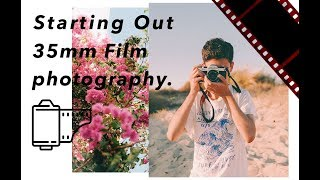 Starting Film Photography - My Experience
