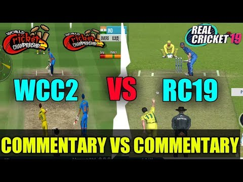 🔥REAL CRICKET 19 VS WCC2 COMMENTARY COMPARISON | KON H BEST CRICKET GAME?