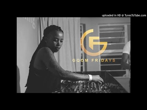 #GqomFridays Mix Vol.36 (Mixed By Dj LeSoul, Women's Month Edition)