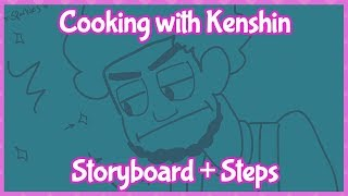 Behind the Scenes: Cooking with Kenshin Storyboard + Steps