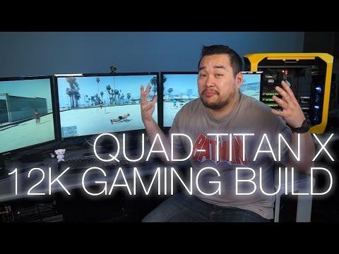 Ultimate 12K Quad-Titan X Gaming Setup ft. Samsung U28D590D 4K monitors