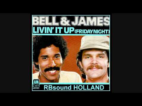 Bell and James - Livin It Up Friday Night (12 inch) HQsound