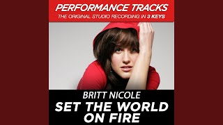 Set The World On Fire Medium Key Performance Track Without Background Vocals Med