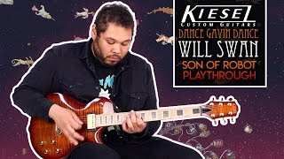 "Kiesel Guitars - Will Swan - ""Son of Robot"" Playthrough - Dance Gavin Dance"