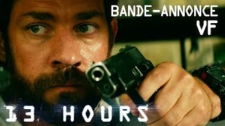 13 HOURS - Bande Annonce VF
