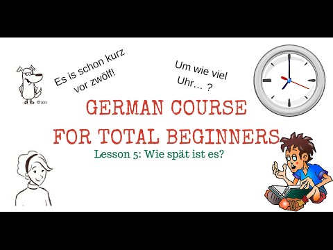 Learn german FREE - LESSON 5 - Time in German - with subtitles in English and French & PDF!