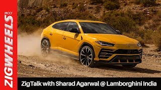 ZigTalk with Sharad Agarwal @ Lamborghini India | ZigWheels.com