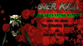 OVERKILL - Mean, Green, Killing Machine (Lyric video)