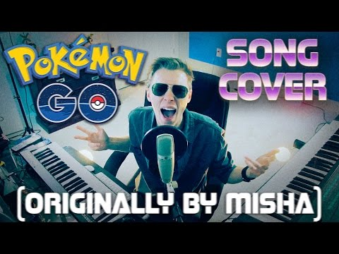 POKEMON GO SONG by MISHA - Garrett Williamson Cover