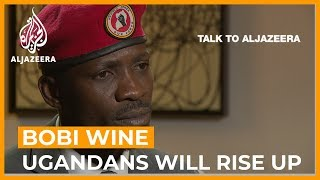 Bobi Wine: The people of Uganda will rise up if Museveni rigs vote | Talk to Al Jazeera
