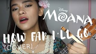 How Far I'll Go | Moana (Cover)