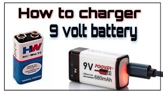 How to charge 9v battery.आइये पता लगते हे। क्या हम 9 वोल्ट की बैटरी को चार्ज क्र सकते हे?😃