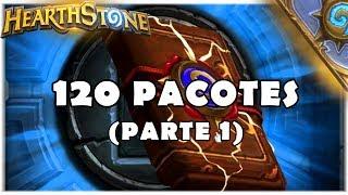 HEARTHSTONE - ABRINDO 120 PACOTES CLÁSSICOS! (PARTE 1)