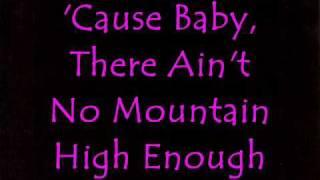 34 Ain 39 T No Mountain High Enough 34