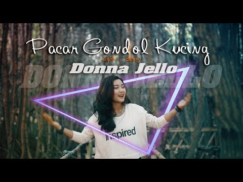 Download Donna Jello - Pacar Gondol Kucing    Mp4 baru