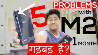 5 PROBLEMS with ZENFONE MAX PRO M2 After 1 Month USE [Hindi] SUCH YEH HAI...