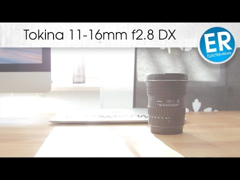 Tokina 11-16mm f2.8 DX Review