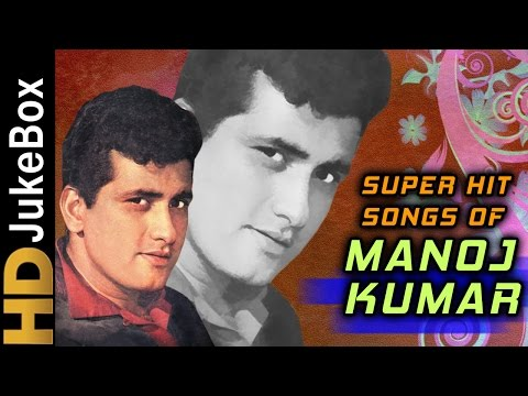 Superhit Songs of Manoj Kumar | Evergreen Old Hindi Songs | Classic Collection thumbnail