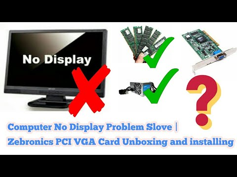 Computer No Display Problem Slove | Zebronics PCI VGA Card Unboxing and installing