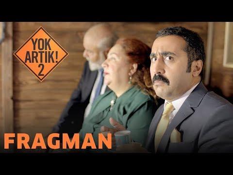 Yok Artık 2 - Fragman