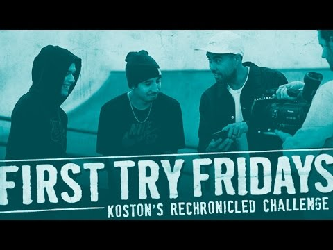 Eric Koston & Trevor Colden - First Try Friday | Rechronicled Challenge