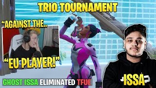 Tfue Gets *DESTROYED* by Ghost Issa in Trio Tournament!