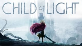 MOST BEAUTIFUL GAME EVER?   Child Of Light