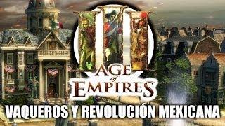 JUGANDO Age of Empires 3 - Vaqueros y Revolución Mexicana