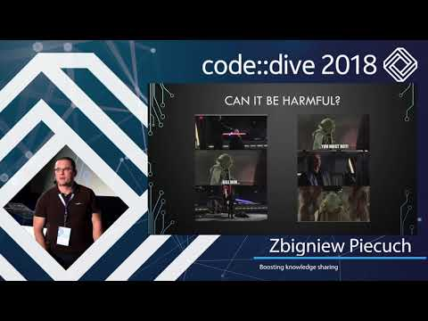 Boosting knowledge sharing - Zbigniew Piecuch - code::dive 2018