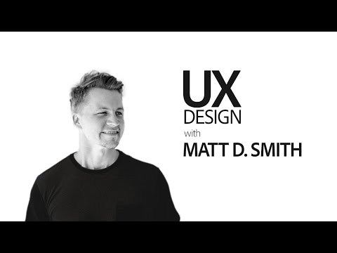 Live UX Design with Matt D. Smith - hosted by Paul Trani 3/3