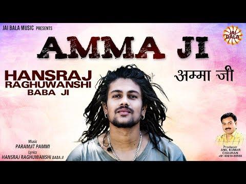 Amma Song (Full Song)   Hansraj Raghuwanshi  Jai Bala Music   Latest Songs 2016